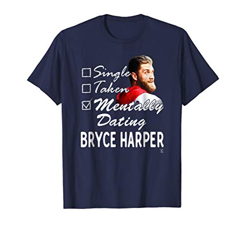 Bryce Harper Mentally Dating T-Shirt - Apparel (Harper Grey)