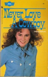 book cover of Never Love a Cowboy