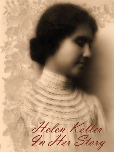 Amazon Com Helen Keller In Her Story Helen Keller
