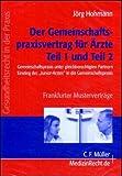 Der Gemeinschaftspraxisvertrag für Ärzte Teile 1 und 2. Ab Windows 95