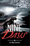 Nine Days, Iris May Graham and Yvonne Lumsden-Dill, 0595650503