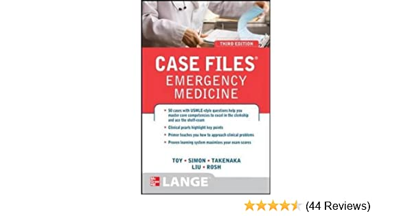 Case Files Emergency Medicine, Third Edition (LANGE Case Files