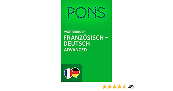 Pons Worterbuch Franzosisch Deutsch Advanced Pons Dictionnaire Francais Allemand Advanced French Edition Kindle Edition By Pons Gmbh Reference Kindle Ebooks Amazon Com