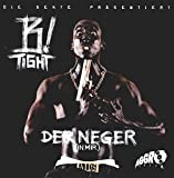 B-Tight: Der Neger (In Mir) (Audio CD)