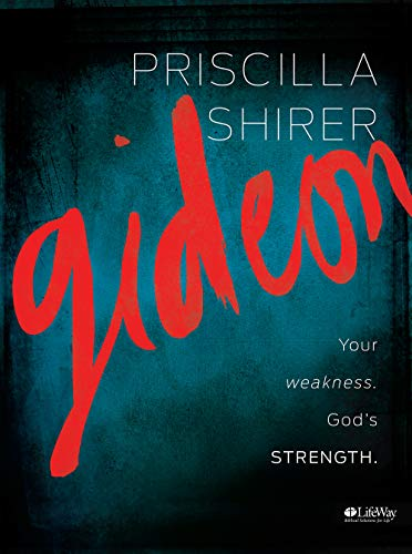 Gideon: Your weakness. God's strength. (Member Book)