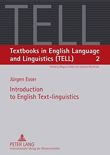 Introduction to English Text-linguistics (Textbooks in English Language and Linguistics (TELL))