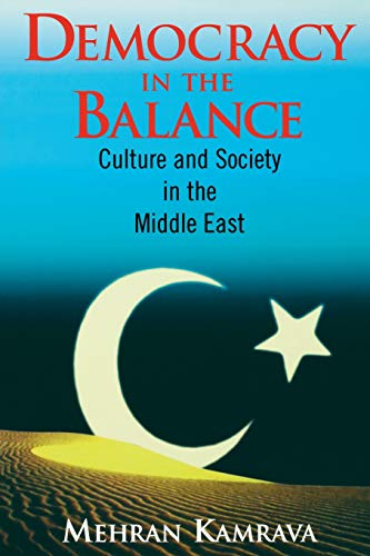 Democracy in the Balance: Culture and Society in the Middle East (NULL)