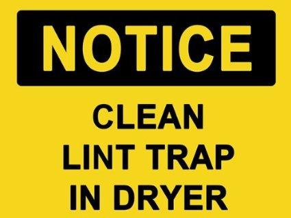 Sticker / Decal - JDM - Die cut - NOTICE Clean Lint Trap In Dryer Sign Sticker 152mmx114mm