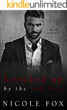 Knocked Up by the Mob Boss: A Dark Mafia Romance (Levushka Bratva)