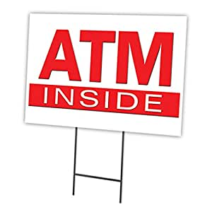 "ATM INSIDE 18""x24"" Yard Sign & Stake outdoor plastic coroplast window"