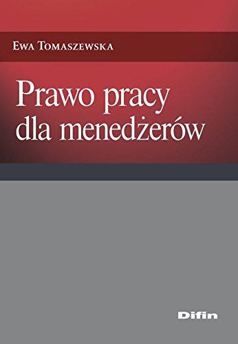 Prawo pracy dla menedzerow Tomaszewska Ewa