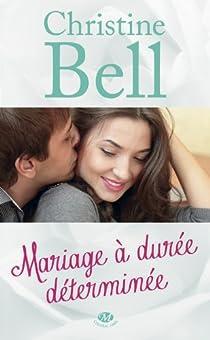 Mariage à durée déterminée par Bell