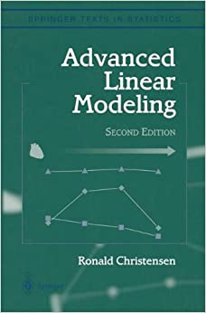Book Advanced Linear Modeling: Multivariate, Time Series, and Spatial Data; Nonparametric Regression and Response Surface Maximization (Springer Texts in Statistics)
