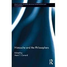 Nietzsche and the Philosophers