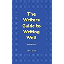 The Writers Guide to Writing Well
