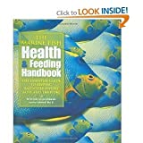 img - for The Marine Fish Health & Feeding Handbook byWittenrich book / textbook / text book