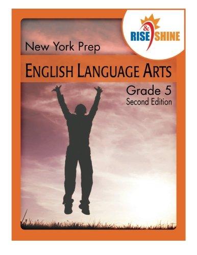 Download Rise & Shine New York Prep Grade 5 English Language Arts PDF Text fb2 ebook