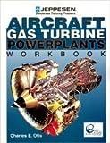 Aircraft Gas Turbine Powerplants Workbook 9780884873150