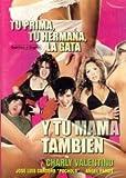 CHARLY VALENTINO : TU PRIMA,TU HERMANA,LA GATA Y TU MAMA