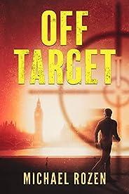 Off Target: A Thriller