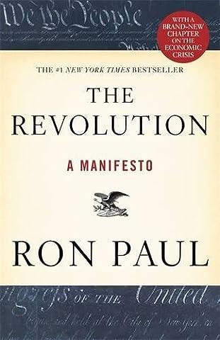 The Revolution: A Manifesto (History Manifesto)