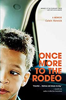 Book Cover: Once More To The Rodeo: A Memoir