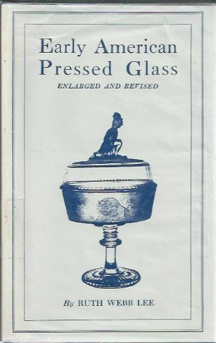 Early American Pressed Glass: A Classification of Patterns for sale  Delivered anywhere in Canada