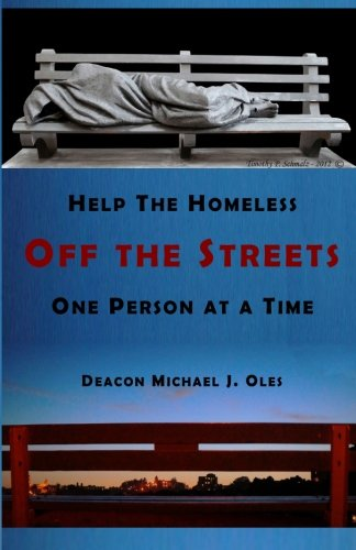 Help the Homeless Off the Streets One Person at a Time