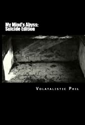 My Mind's Abyss (Suicide Edition) (Book #1) (Recovery Series)