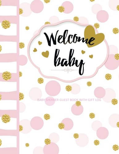 Baby Girl Magazine (Baby Shower Guest Book with Gift Log: Welcome Baby! European Edition Great for Baby Shower Party Favours and Gift to New Mom in all Departments)