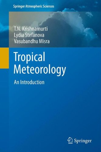 Tropical Meteorology: An Introduction (Springer Atmospheric Sciences)
