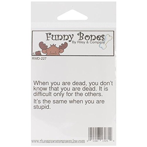 Riley & Company Funny Bones Cling Mounted Stamp 3 X1 -When Y