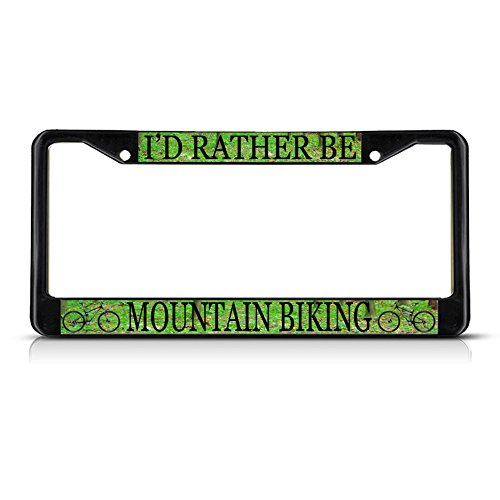 Fastasticdeals I'd Rather BE Mountain Biking Black Metal Heavy License Plate Frame Tag -