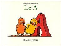 Tromboline le A par Claude Ponti