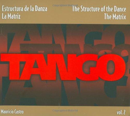 Download Tango: The Structure of the Dance Vol.2 pdf epub