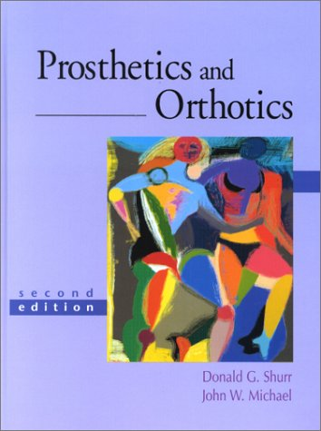Prosthetics and Orthotics (2nd Edition) Prosthetic Appliance