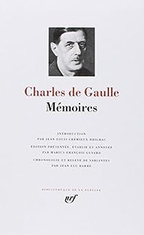 Charles de Gaulle : Mémoires par Gaulle