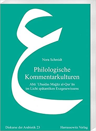 Amazon com: Philologische Kommentarkulturen: Abu Ubaidas