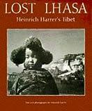Lost Lhasa, Heinrich Harrer, 0810927896