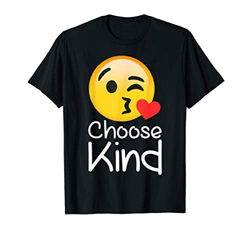 Choose Kind Teacher emoji Choose Kindness TShirt for -