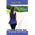 Once Upon an Ever After (Once Upon a Road Trip Book 2)