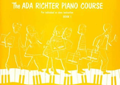 Ada Richter Piano Course, Bk 1 (The Ada Richter Piano Course)