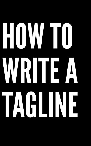 Amazon com: How to write a tagline or slogan : 74 ready to