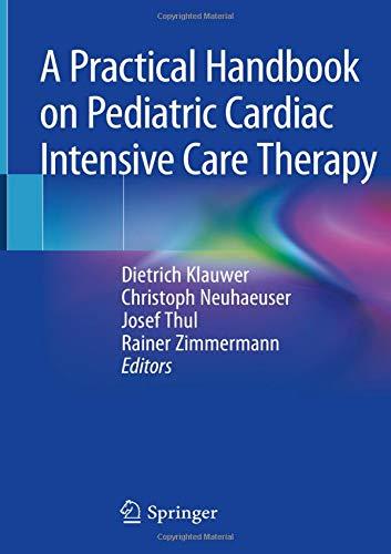 A Practical Handbook on Pediatric Cardiac Intensive Care -