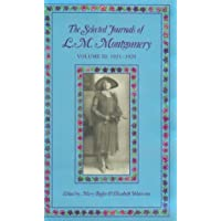 The Selected Journals of L.M. Montgomery: 1921-1929