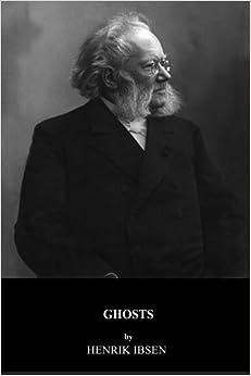 Book Ghosts by Henrik Ibsen (2015-04-17)