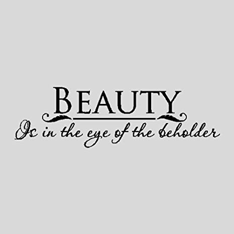 Amazon.com: Beauty is in the eye of....Wall Quotes Words ...