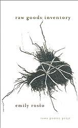 Raw Goods Inventory (Iowa Poetry Prize)