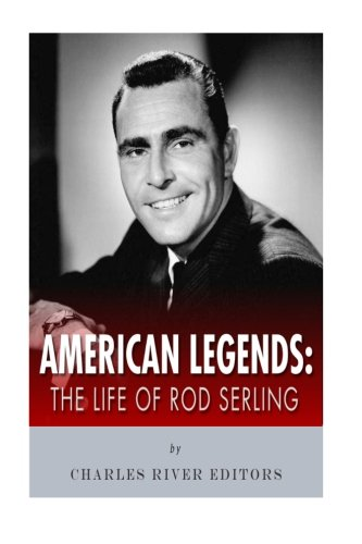 American Legends: The Life of Rod Serling pdf epub