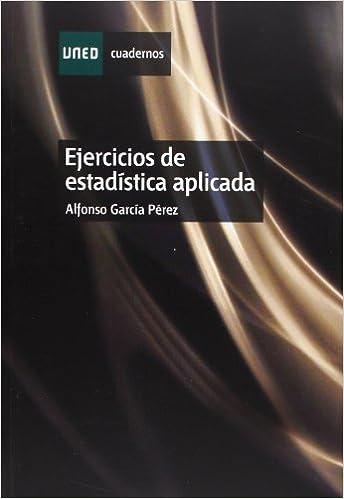 Ejercicios de Estadística Aplicada (CUADERNOS UNED): Amazon ...